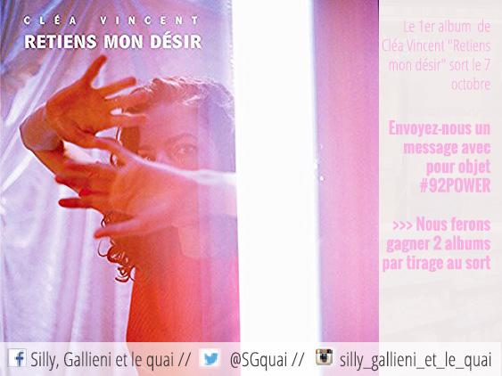 Cléa Vincent - Retiens mon désir @Silly, Gallieni et le quai