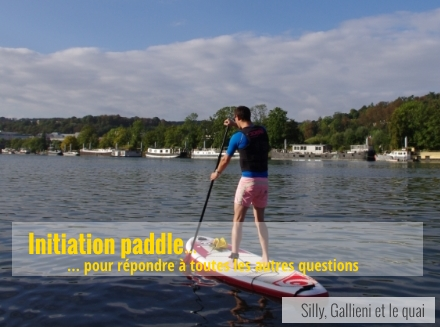 Paddle : initiation avec BBSUP. Photo @Silly, Gallieni et le quai