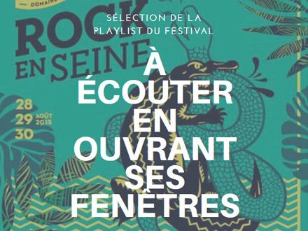 Rock en Seine 2015 : révisez la playlist des musiques que vous pourriez entendre en ouvrant vos fenêtres !