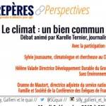 La conférence Repères et perspectives – Climat : le bien commun ? Mardi 8 décembre à 20h30