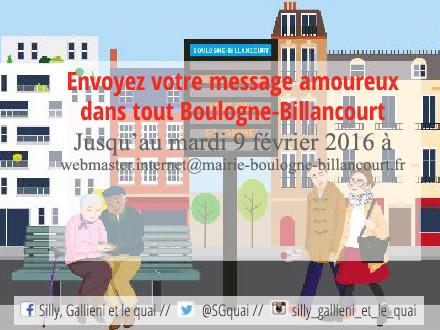 Diffuser son message amoureux dans toute la ville de Boulogne-Billancourt @Silly, Gallieni et le quai