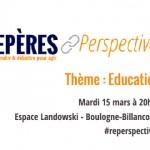 Repères et Perspectives : conférence sur l'éducation mardi 15 mars à 20h30 à Landowski (entrée gratuite)