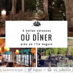 Où dîner autour de l'île Seguin ?