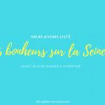 Les 6 bonheurs sur le bord de Seine